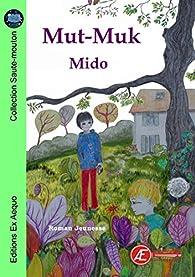 Mut-Muk par  Mido