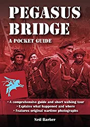 Pegasus Bridge: A WW2 Pocket Guide