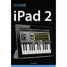 Le guide iPad 2