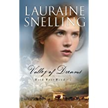 Valley of Dreams (Wild West Wind) by Lauraine Snelling (2011-11-02)