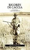 Ricordi di caccia