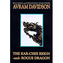 The Kar-Chee Reign and Rogue Dragon