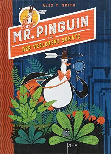 Mr. Pinguin (1) und der verlorene Schatz