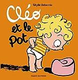 Cléo et Le Pot (French Edition)