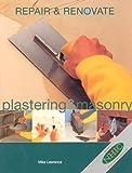 ISBN: 1853919748 - Repair and Renovate: Masonry and Plastering (Repair & renovate)
