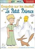 Le Petit Prince : Enquête sur les Etoiles, 5-9 ans
