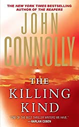 The Killing Kind: A Charlie Parker Thriller (Charlie Parker Thrillers) by John Connolly (Le (2014-12-06)