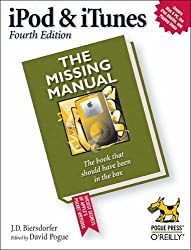 iPod & iTunes: The Missing Manual (Missing Manuals)