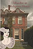 Murder at Ashgrove House: Volume 1 (Rose Simpson Mysteries)