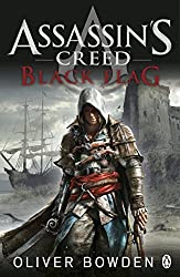 Black Flag: Assassin's Creed Book 6 by Oliver Bowden (2013-11-01)