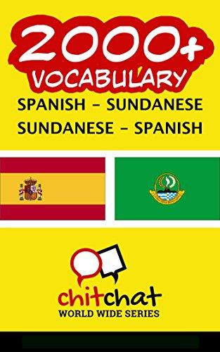 2000+ Spanish - Sundanese Sundanese - Spanish Vocabulary por Jerry Greer
