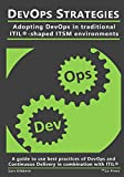 DevOps Strategies: Adopting DevOps in traditional ITIL®-shaped ITSM environments