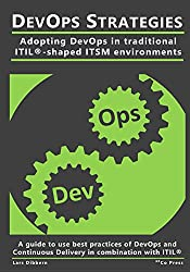 DevOps Strategies: Adopting DevOps in traditional ITIL-shaped ITSM environments