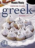 Greek Cooking Class: Australian Women's Weekly (The Australian Women's Weekly Essentials)