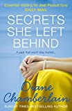Secrets She Left Behind (Topsail Island - Book 2) by Diane Chamberlain