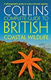 British Coastal Wildlife (Collins Complete Guides)