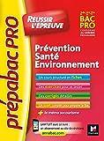 PrepabacPro - Réussir l'épreuve - PSE - Prévention Santé Environnement - Révision et entraînement
