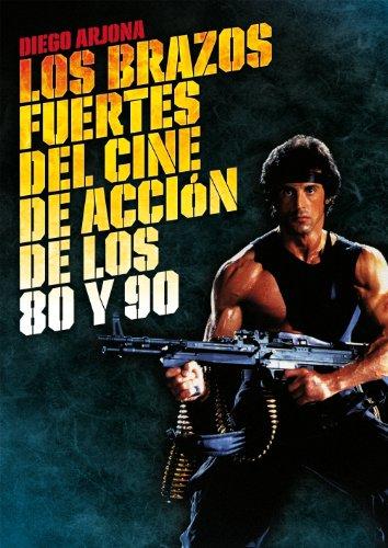 Los brazos fuertes del cine de acción de los 80 y 90 (Cine (t & B))