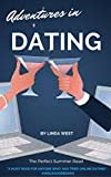 Adventures in Dating: A Fabulously Fun Romantic Comedy About Online Dating