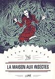 La maison aux insectes de Kazuo Umezu (5 mai 2015) Broché