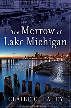 The Merrow of Lake Michigan (English Edition) par [Fahey, Claire O.]