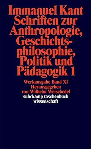 schriften-zur-anthropologie-i-geschichtsphilosophie-politik-und-padagogik