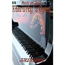 Music of Souls~~Eternity's Opus
