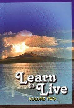 Learn to Live - Volume 2 by [Jagadatmananda, Swami]