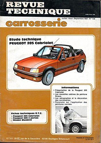 REVUE TECHNIQUE CARROSSERIE N° 108 PEUGEOT 205 CABRIOLET CT / CTI par E.T.A.I.