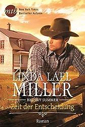Big Sky Summer - Zeit der Entscheidung (New York Times Bestseller Autoren: Romance)