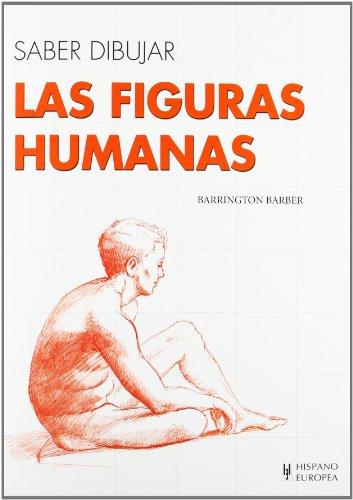 Descargar Libro Las figuras humanas (Saber dibujar) de Barber Barrington