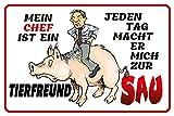 Mein chef ist ein Tierfreund….lustig schild aus blech tin sign comic