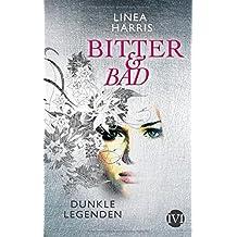 Dunkle Legenden: Bitter & Bad 1