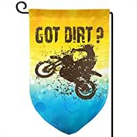 OLYIE Got Dirt Bike Motorcross Racing Home Flag Outdoor Garden Flags Decor 12.5x18 Inch Pattern Double-Sided Printing Banner