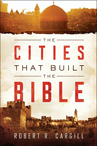 the-cities-that-built-the-bible