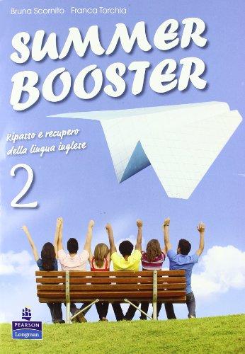Summer booster. Per le Scuole superiori: 2