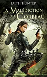 Jane Yellowrock Tome 04 : La malédiction du corbeau