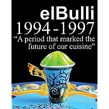 El Bulli 1994-1997 by Ferran Adria (2006-10-10)