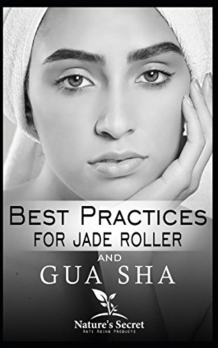 Best Practices for Jade Roller and Gua Sha (E Natur-roller)