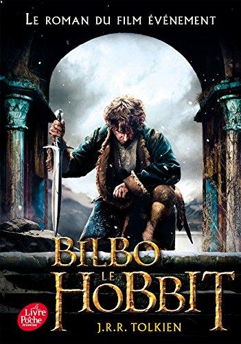 Bilbo le hobbit - texte intégral avec la couverture du film 3 par John Ronald Reuel Tolkien