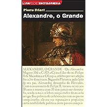 Alexandre. O Grande - Coleção L&PM Pocket (Em Portuguese do Brasil)