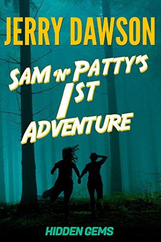 Sam 'n' Patty's 1st Adventure: Hidden Gems (Sam 'n' Patty's Adventures)