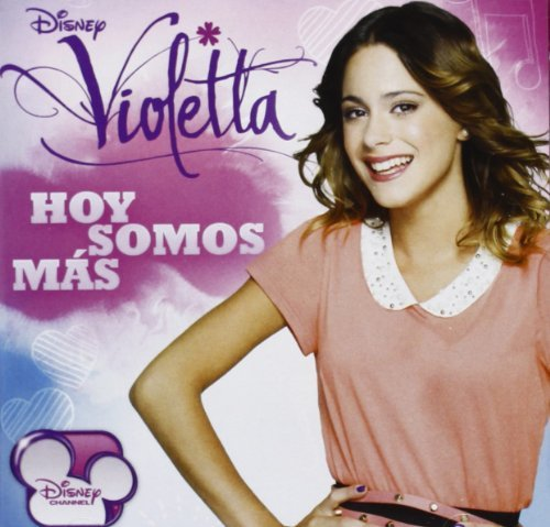 Hoy Somos Mas by Violetta