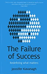 The Failure of Success;redefining what matters