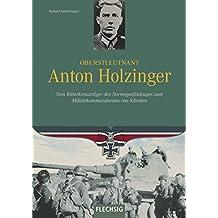 Oberstleutnant Anton Holzinger: Vom Ritterkreuzträger des Norwegenfeldzuges zum Militärkommandanten von Kärnten