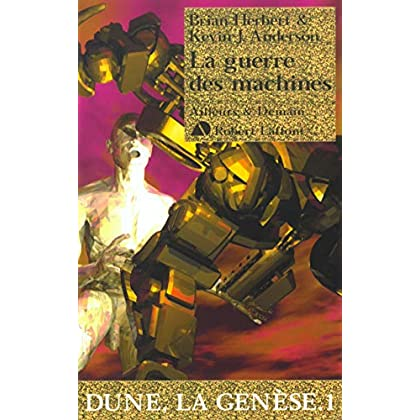 Dune, la génèse, tome 1 : La guerre des machines