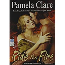Ride the Fire (Blakewell/Kenleigh Family) by Pamela Clare (2015-02-19)