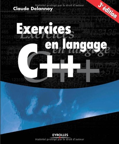 Exercices en langage C++ par From Eyrolles