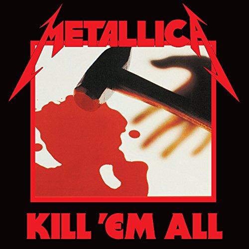 Kill 'Em All [Explicit] (Remastered)