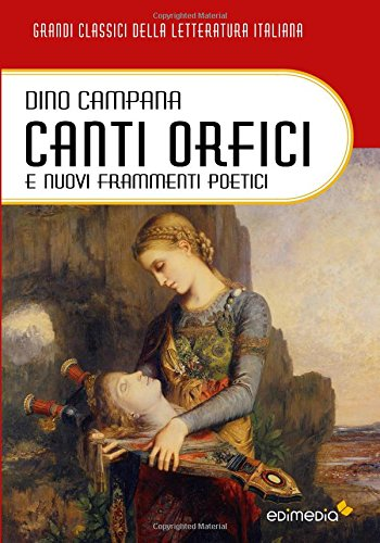 Canti Orfici e Nuovi frammenti poetici